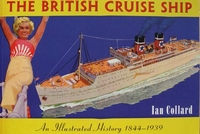 The British Cruise Ship - An Illustrated History 1844-1939