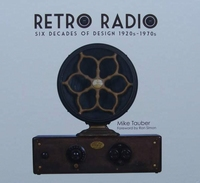 Retro Radio - Six Decades of Design 1920s - 1970s
