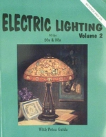 Electric Lighting of the 20s & 30s Volume II Price Guide
