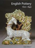 English Pottery 1620 - 1840