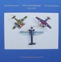 Mes Avions Jouets 1910 - 1960 + DVD