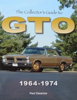 The Collector's Guide to GTO 1964 - 1974