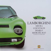 Lamborghini : Miura, Countach, Diablo, Murciélago
