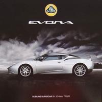 Lotus Evora - Sublime Supercar