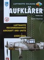 Aufklarer - Luftwaffe Reconnaissance Aircraft and Units
