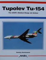 Tupolev Tu-154 - The USSR's Medium-Range Jet Airliner