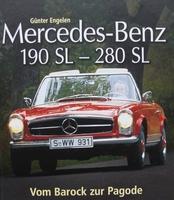 Mercedes-Benz 190 SL - 280 SL - Vom Barock zur Pagode