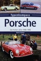 Porsche - Die frühen Jahre 1948-1998