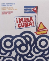 Mira Cuba! - The Cuban Poster Art from 1959