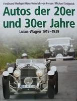 Autos der 20er und 30er Jahre - Luxus-Wagen 1919-1939