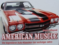 American Muscle - Die legendären Auto-Klassiker der sechzige