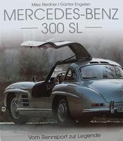 Mercedes-Benz 300 SL - Vom Rennsport zur Legende