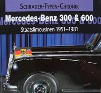 Mercedes-Benz 300 & 600 - Staatslimousinen 1951 - 1981