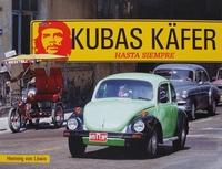 Kubas Käfer - Hasta Siempre