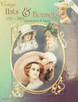 Vintage Hats & Bonnets 1770-1970 with Values