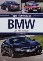 BMW - Von 1981 bis heute