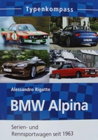 BMW Alpina - Serien- und Rennsportwagen seit 1963
