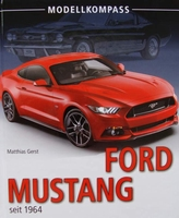 Ford Mustang - seit 1964
