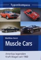 Muscle Cars - Amerikas legendäre Kraft-Wagen seit 1960
