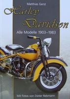 Harley Davidson - Alle Modelle 1903-1983