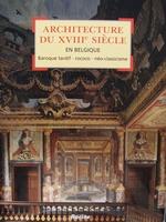 Architecture du XVIIIe siècle en Belgique - Baroque tardif,