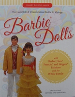 The Complete & Unauthorized Guide to Vintage Barbie® Dolls: