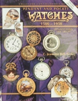 Encyclopedia of Pendant and Pocket Watches 1500-1950