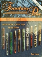Fountain Pens Past & Present Identification & Value Guide