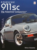Porsche 911SC 'Super Carrera' – The Essential Companion