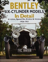 Bentley Six-Cylinder Models In Detail