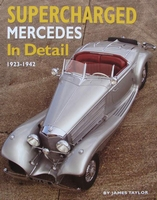 Supercharged Mercedes In Detail - 1923 - 1942