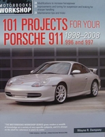 101 Projects for Your Porsche 911, 996 and 997 - 1998-2008