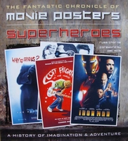 The Fantastic Chronicle of Movie Posters - Superheroes