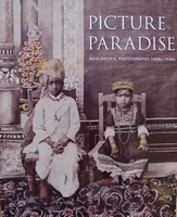 Picture Paradise - Asia-Pacific Photography 1840s-1940s