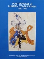 Masterpieces of Russian Stage Design 1880-1930 Volume 1