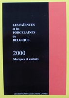 Les Faïences et les Porcelaines de Belgique