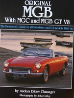 Original MGB with MGC and MGB GT V8 - The Restorer's Guide