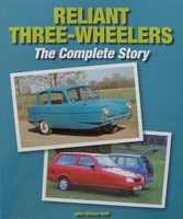 Reliant Three-Wheelers - The Complete Story