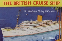 The British Cruise Ship an Illustrated History 1945-2014
