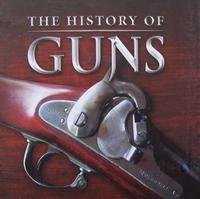 A History of Guns