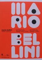 MARIO BELLINI Italian Beauty - architecture, design and more