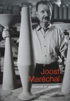 Joost Maréchal - Keramist en glazenier