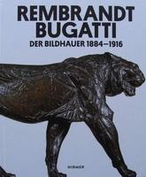Rembrandt Bugatti - Der Bildhauer 1884-1916