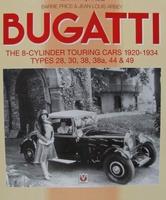 Bugatti - The 8-Cylinder Touring Cars 1920-1934