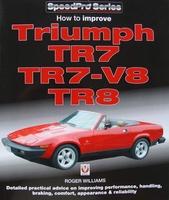 Triumph TR7, TR7-V8 & TR8 - How to Improve