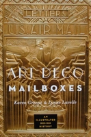 Art Deco Mailboxes - An Illustrated Design History