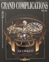 Watches International - Grand Complications Vol. XI