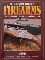 2015 Standard Catalog of Firearms