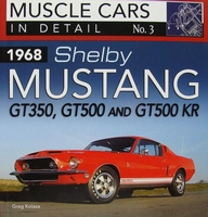 1968 Shelby Mustang GT350, GT500 and GT500 KR