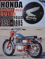 Honda Enthusiasts Guide - Motorcycles 1959-1985